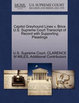 Paperback Capitol Greyhound Lines V. Brice U. S. Supreme Court Transcript of Record with Supporting Pleadings Book