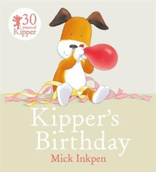Kipper's Birthday - Book  of the Kipper the Dog