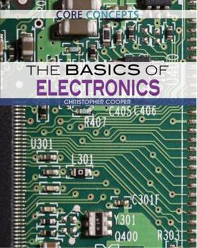 The Basics of Electronics 1477777563 Book Cover