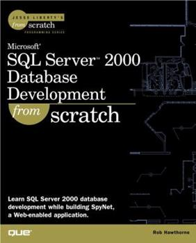 Paperback Microsoft SQL Server 2000 Database Development From Scratch Book