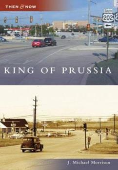 King of Prussia - Book  of the  and Now