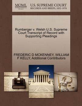 Paperback Rumberger V. Welsh U. S. Supreme Court Transcript of Record with Supporting Pleadings Book