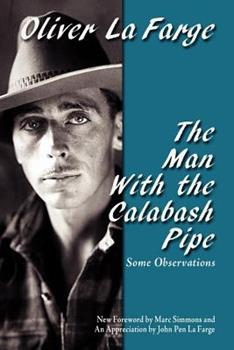 The Man with the Calabash Pipe 0865346798 Book Cover