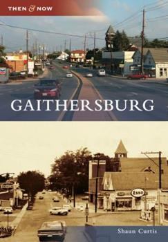 Gaithersburg - Book  of the  and Now