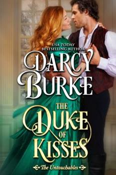 The Duke of Kisses - Book #11 of the Untouchables