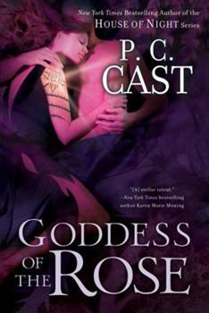 Goddess of the Rose (Goddess Summoning, Book 4) - Book #4 of the Goddess Summoning