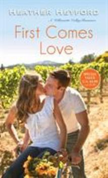 First Comes Love - Book #2 of the Willamette Valley