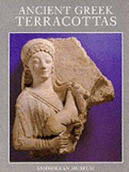 Paperback Ancient Greek Terracottas (Archaeology, History, and Classical Studies) Book