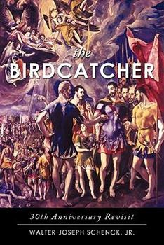 Paperback The Birdcatcher: 30th Anniversary Revisit Book