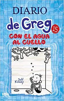 Paperback Diario greg 15.Con el agua al cuello (lectorum) (Diario de Greg / Diary of a Wimpy Kid) (Spanish Edition) Book