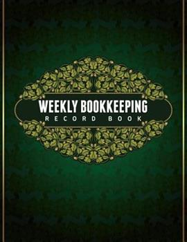 Paperback Weekly Bookkeeping Record Book