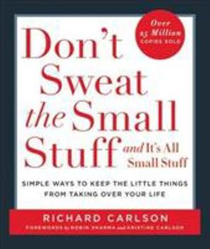 Don't Sweat the Small Stuff 0786886366 Book Cover