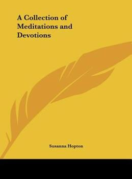 Hardcover A Collection of Meditations and Devotions Book