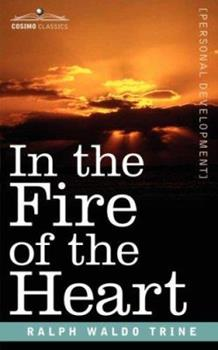 Paperback In the Fire of the Heart Book