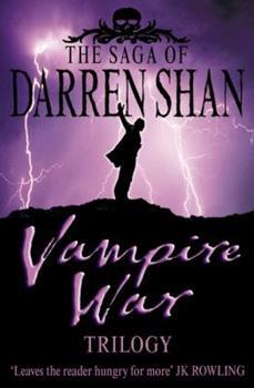 Vampire War Trilogy (Cirque Du Freak, Books 7-9) - Book  of the Cirque du Freak
