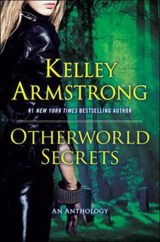 Otherworld Secrets - Book #4 of the Otherworld Stories
