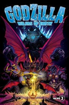 Godzilla: Rulers of Earth, Volume 3 - Book #3 of the Godzilla: Rulers of the Earth