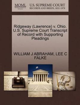 Paperback Ridgeway V. Ohio. U. S. Supreme Court Transcript of Record with Supporting Pleadings Book