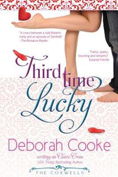 Third Time Lucky - Book #1 of the Coxwells