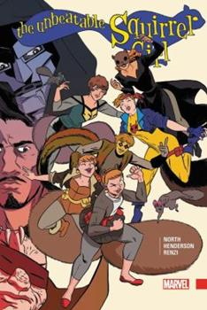 The Unbeatable Squirrel Girl Vol. 3 - Book  of the Unbeatable Squirrel Girl
