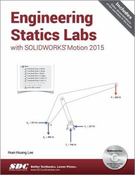Perfect Paperback Engineering Statics Labs with SOLIDWORKS Motion 2015 Book