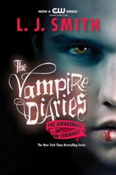 Paperback The Vampire Diaries: The Awakening and the Struggle Book