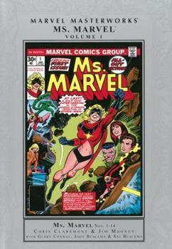 Ms. Marvel Masterworks Vol. 1 (Ms. Marvel - Book #211 of the Marvel Masterworks