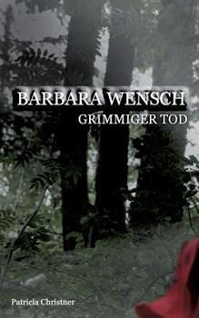Paperback Barbara Wensch: Grimmiger Tod [German] Book