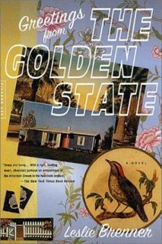 Greetings from the Golden State: A Novel 0805065644 Book Cover