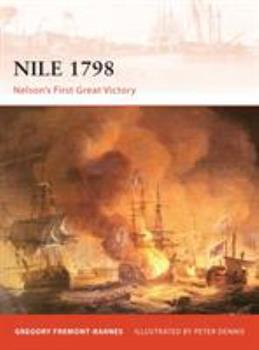 Nile 1798: Nelson's first great victory - Book #230 of the Osprey Campaign