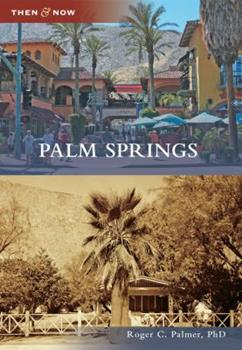 Palm Springs - Book  of the  and Now