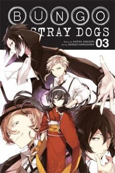 Bungo Stray Dogs, Vol. 3 - Book #3 of the 文豪ストレイドッグス / Bungō Stray Dogs Manga