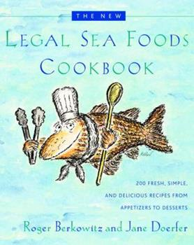 The New Legal Sea Foods Cookbook 0767906918 Book Cover