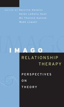 Hardcover Imago Relationship Therapy: Perspectives on Theory Book