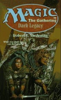 Dark Legacy - Book #12 of the Magic: The Gathering