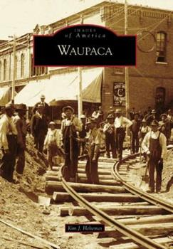 Waupaca - Book  of the Images of America: Wisconsin