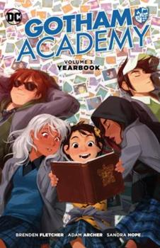 Gotham Academy, Vol. 3: Yearbook - Book  of the Gotham Academy Single Issues
