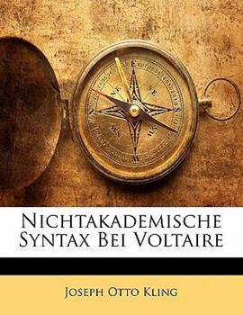 Paperback Nichtakademische Syntax Bei Voltaire (German Edition) Book