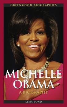 Michelle Obama: A Biography - Book  of the Greenwood Biographies