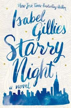 Starry Night: A Novel 1250068223 Book Cover