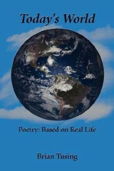 Paperback Todays World Poetry Based on Real Life Book