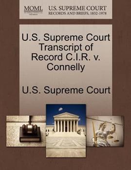 Paperback U. S. Supreme Court Transcript of Record C. I. R. V. Connelly Book