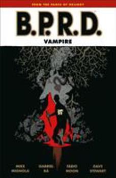 B.P.R.D.: Vampire - Book  of the B.P.R.D. Vampire