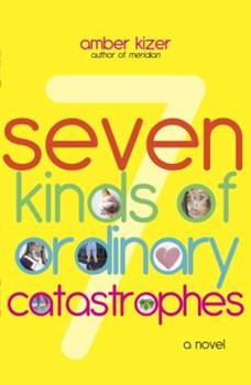Gert Garibaldi's Rants and Raves: 7 KINDS OF ORDINARY CATASTROPHES 0385734336 Book Cover