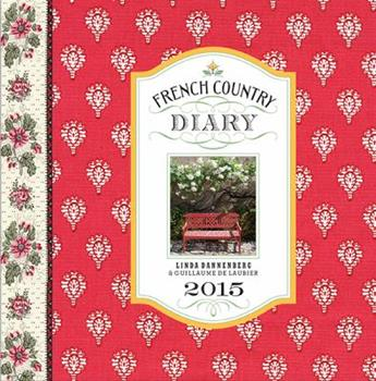 French Country Diary 2015 Calendar 1419712632 Book Cover