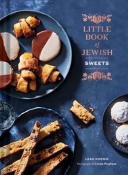 Hardcover Little Book of Jewish Sweets: (Jewish Baking Cookbook, Jewish Dessert Recipe Book) Book