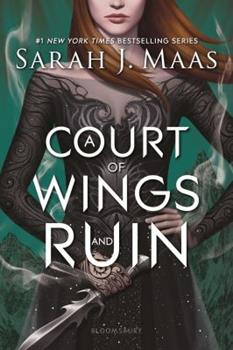 A Court of Wings and Ruin 1635575605 Book Cover