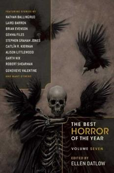 The Best Horror of the Year Volume Seven 1597808296 Book Cover