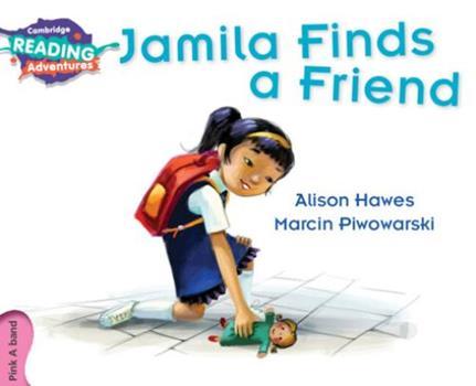 Paperback Jamila Finds a Friend Pink a Band Book