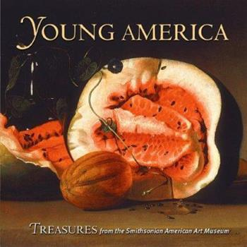 Young America: Treasures from the Smithsonian American Art Museum 0823001938 Book Cover